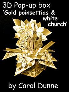 3D Pop-up Box- Gold Poinsettias & White Church