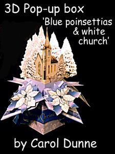 3D Pop-up Box- Blue Poinsettias & White Church