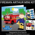 Fireman Arthur Mini Kit