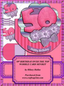50th Birthday Over the Top Wobble Card Minikit