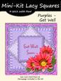 Lacy Squares - Purples - Get Well
