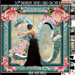 Ladies 30th Birthday Card Front Kit