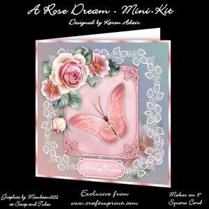 """A Rose Dream - 8"""" Square Card Mini-kit"""