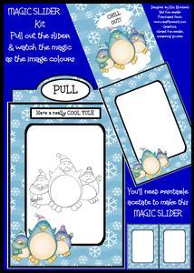 Magic Slider Kit - the Penguin Says Chill
