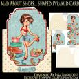 Mad About Shoes - Shaped Pyramid Card Mini Kit