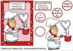 Raymonde the Chef - Birthday or Valentines Day