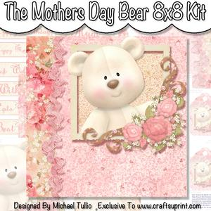 The Mothers Day Bear 8x8 Kit