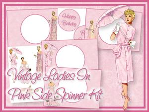 Vintage Ladies in Pink Side Spinner Kit