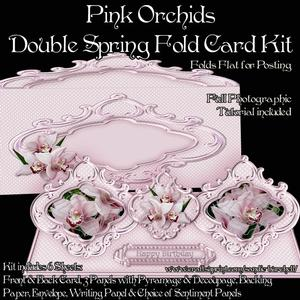Pink Orchids Double Spring Fold Card Kit
