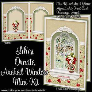Lilies Ornate Arched Window Mini Kit