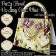 Pretty Floral Handbag Card Mini Kit