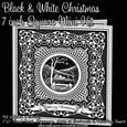 Black & White Christmas 7 Inch Square Mini Kit