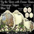 By the River with Cream Roses Decoupage Topper Mini Kit