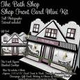 The Bath Shop Front Card Mini Kit