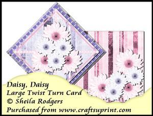 Large Twist Turn Card - Daisy, Daisy