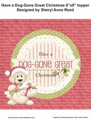 Have a Dog-gone Great Christmas