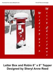 """Letterbox and Robin 8""""x8"""" Christmas Topper"""