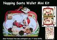 Napping Santa - Wallet Mini Kit