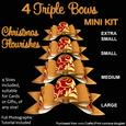 4 Triple Bows Mini Kit - Christmas Flourishes