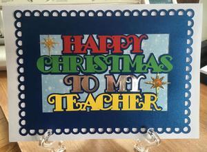 Happy Christmas Teacher Card Topper 2