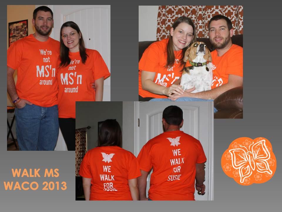 """Walk Ms Waco 2013 T-Shirt Photo. """""""