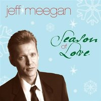 Jeff meegan season of love cover