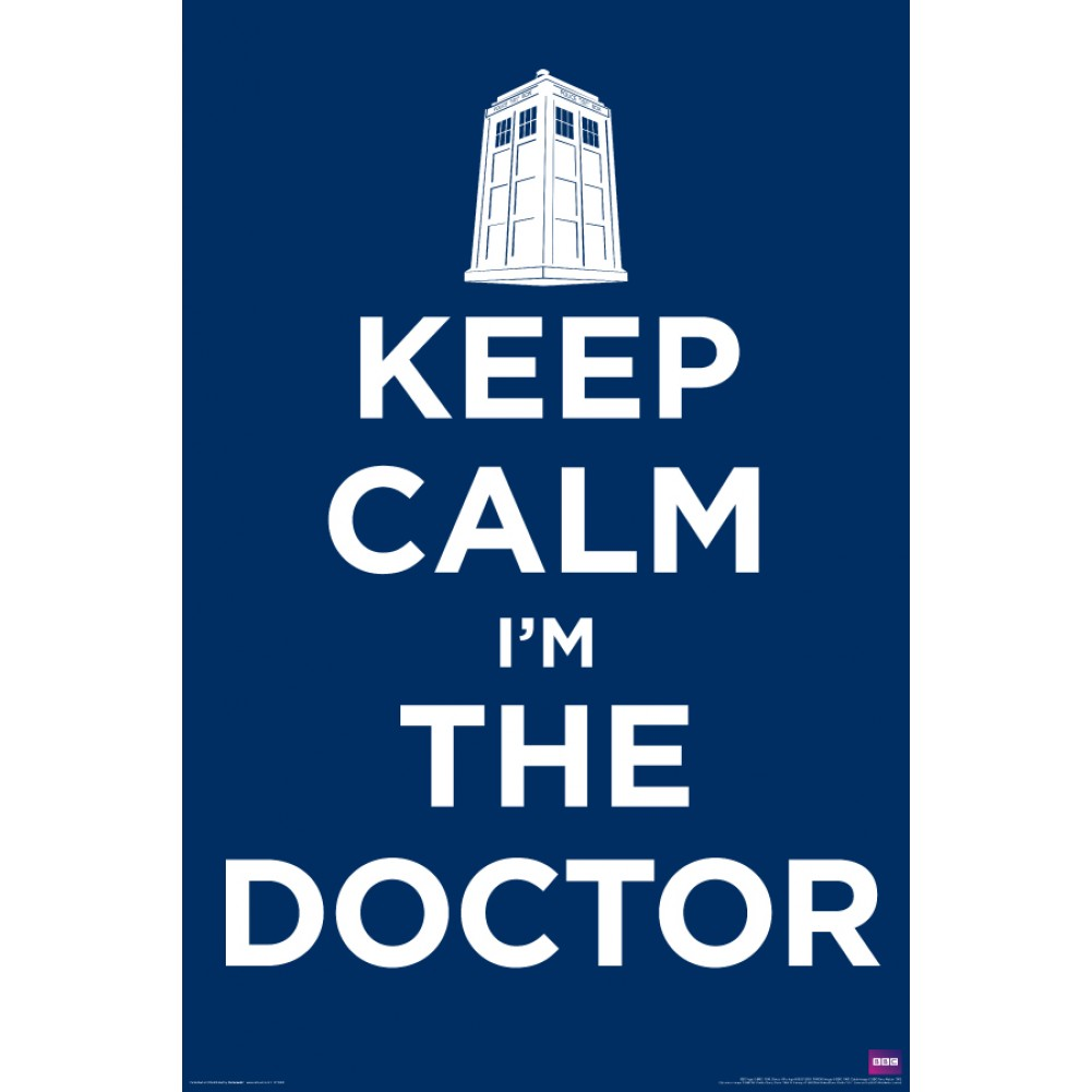 Doctor Who Keep Calm I'm The Doctor Poster