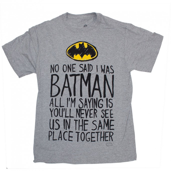 Batman No One Said I Was Batman Adult T-Shirt