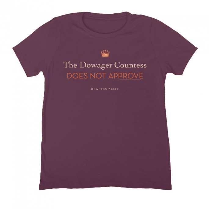 Downton Abbey The Dowager Countess Does Not Approve Women's Fitted T-shirt