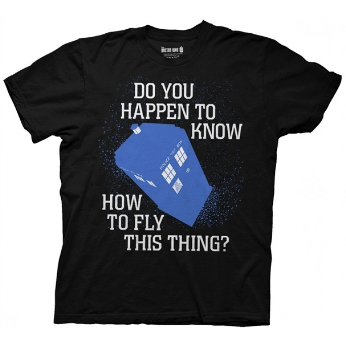 Doctor Who Do You Know How To Fly This Thing Black Adult T-Shirt