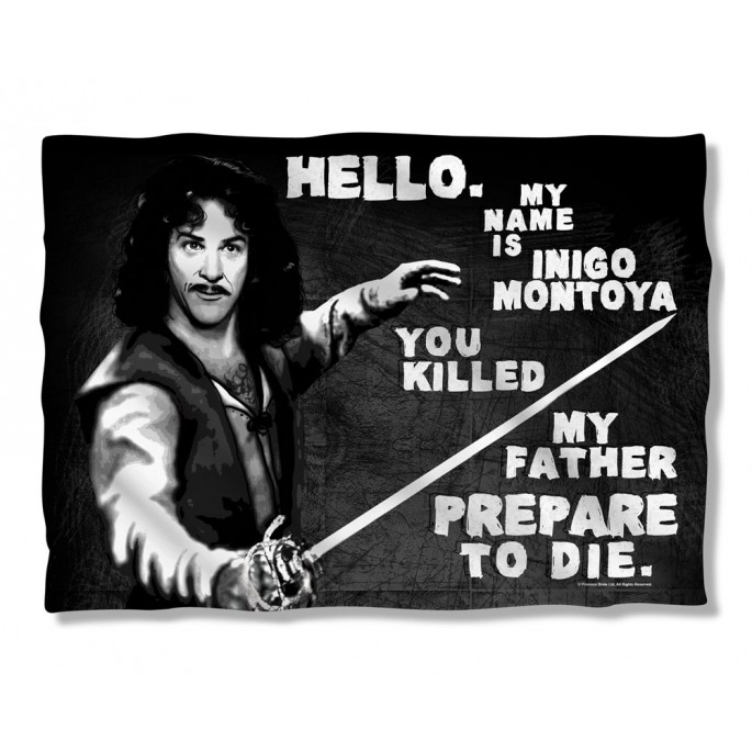 Princess Bride Hello My Name is Inigo Montoya Pillow Case