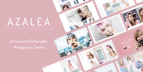Azalea - A Fresh and Fashionable Photography Theme