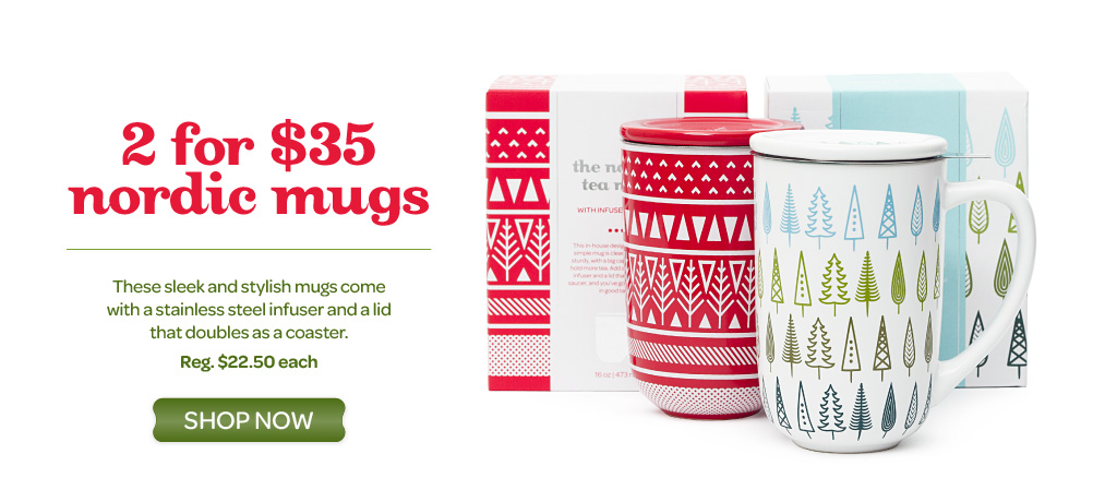 Nordic Mugs are 2 for $35 for a limited time!