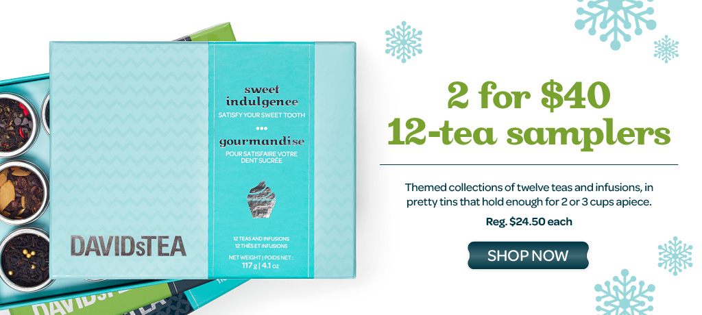 2 Twelve Tea Samplers for $40 for a limited time!
