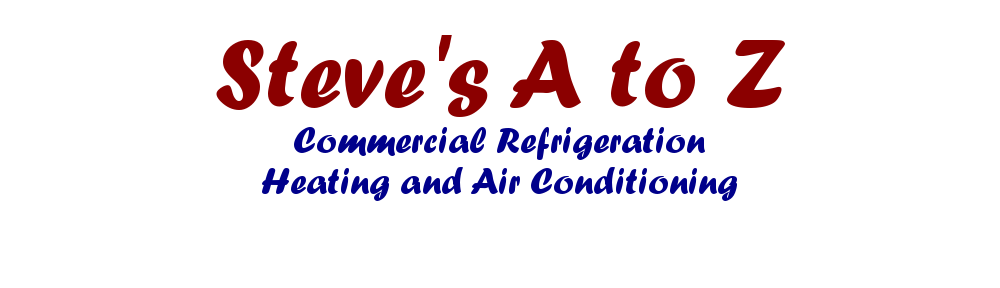 Website for Steve's A to Z Commercial Refrigeration Heating and Air Conditioning