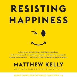 Resisting Happiness Audio Book Sampler - CD