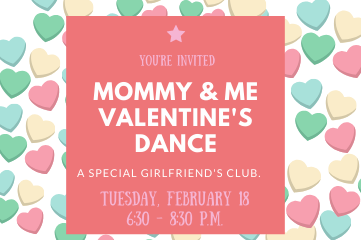 Mommy & Me Valentine's Dance