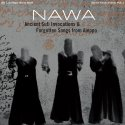 ancient-sufi-invocations-and-forgotten-songs-from-aleppo-by-nawa-lp