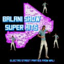 balani-show-super-hits-electronic-street-parties-from-mali-by-va-lp