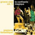 groove-club-vol-1-la-confiserie-magique-popisme-fantastique-by-va-cd