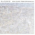 in-a-cloud-ii-new-sounds-from-san-francisco-by-va-lp