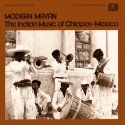 modern-mayan-the-indian-music-of-chiapas-mexico-by-va-lp
