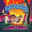 one-foot-in-the-rave-by-shitmat-planet-mu