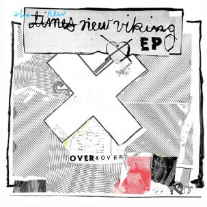 Times New Viking: Over & Over (EP)