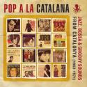 pop-a-la-catalana-jazz-boss-groovy-sounds-from-catalunya-19631971-by-va-cd