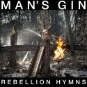 rebellion-hymns-by-mans-gin-cd
