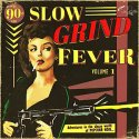 slow-grind-fever-vol-1-by-va-lp