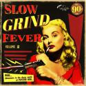 slow-grind-fever-vol-2-by-va-lp