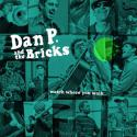 watch-where-you-walk-by-dan-p-and-the-bricks-cd
