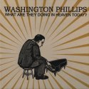 what-are-they-doing-in-heaven-today-by-phillips-washington-lp